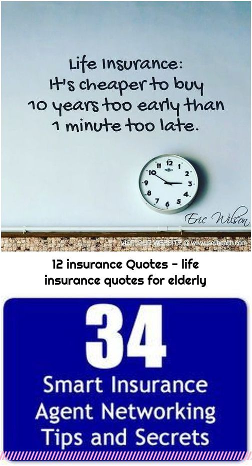 12 Insurance Quotes Life Insurance Quotes For Elderly In 2020