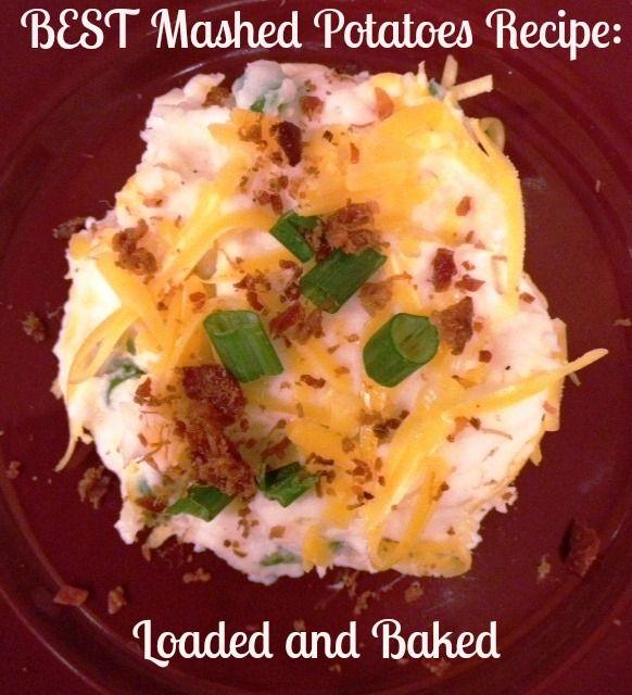 Best Mashed Potatoes Recipe:Baked and Loaded Mashed Potatoes Casserole