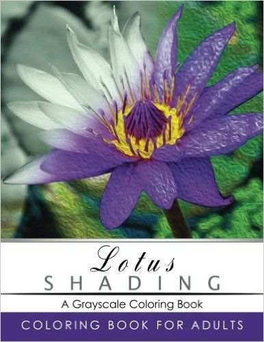 Lotus Shading Coloring Book Grayscale Books For Adults Relaxation Art Therapy Busy People Adult Series Fantasy