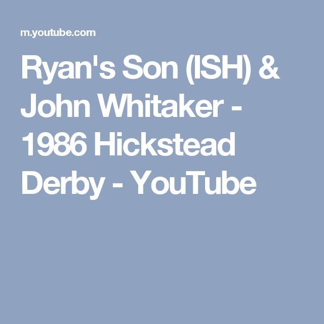 Ryan's Son (ISH) & John Whitaker - 1986 Hickstead Derby - YouTube