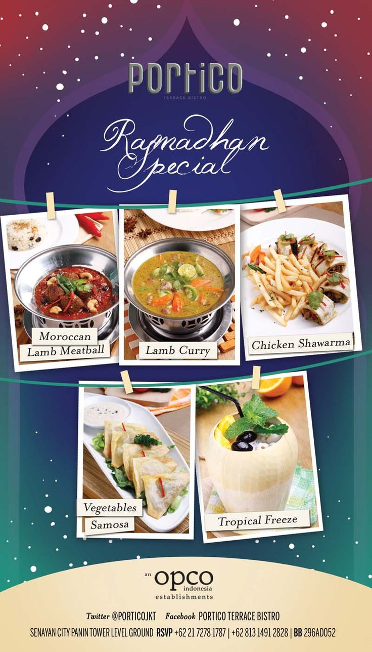 Enjoy your breakfasting, dinner, or sahur with our selections of Ramadhan Special Menu;  - Moroccan Lamb Meatball, - Lamb Curry, - Chicken Shawarma, - Vegetables Samosa,  - and the most-refreshing Tropical Freeze!