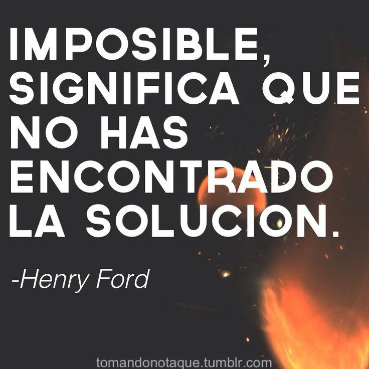 Citas, frases y pensamientos.  -Henry Ford