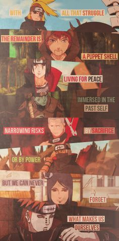 We are the Akatsuki. Pained but loyal to our ideals. Naruto shippuden quote