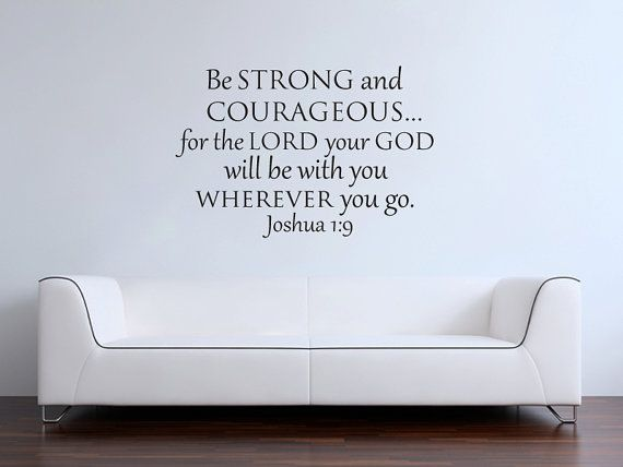 Joshua Be Strong And Courageous Bible Verse Scripture Vinyl Wall Decal Awesome Design