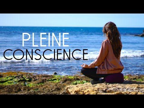 La pleine conscience, mon chemin vers le bonheur. - YouTube
