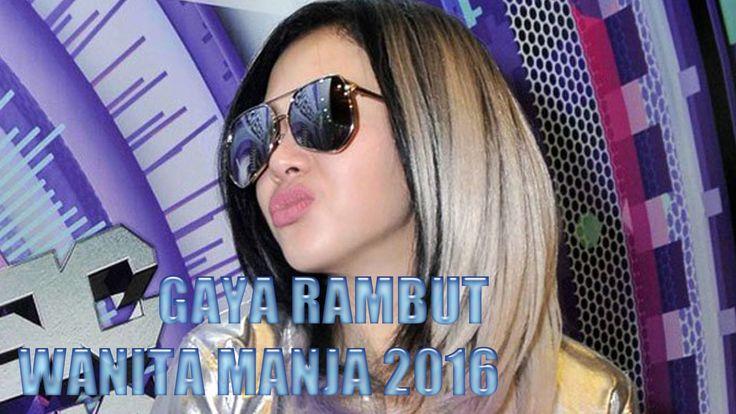 "GAYA RAMBUT 2016 ""WANITA MANJA""  ALA SYAHRINI ~ GOSIP ARTIS HARI INI"