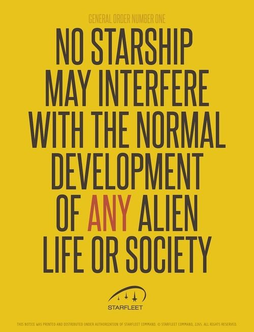 The Prime Directive. - but really, go back and see how often they disobeyed this thing...