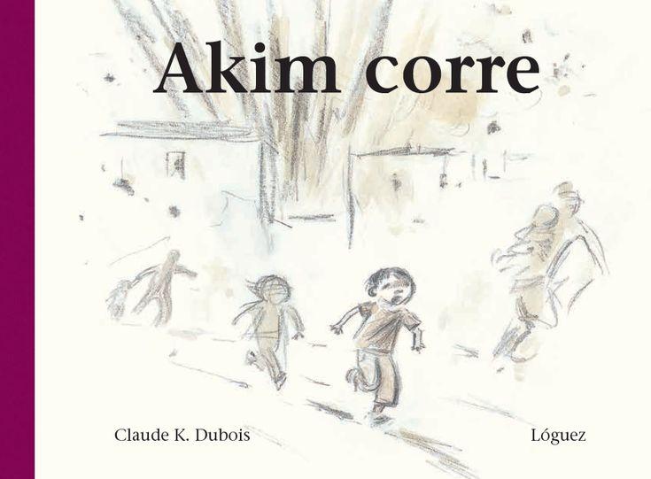 """""""Akim corre"""", Claude K. Dubois. Lóguez Ediciones. Leímos la reseña en el blog de Pep Bruno y corrimos a ver el libro en la página de la editorial. Sólo al mirarlo en ISUU nos enamoró y ya queremos tenerlo en la biblioteca de Rania. ¡Que llegue pronto!"""