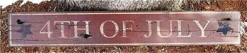 4th of July Sign - Painted Wooden Sign HUGE