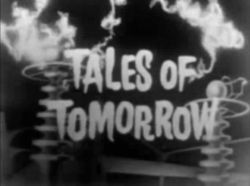 Tales of Tomorrow another excellent anthology show (episodes were filmed live, one features Leslie Nielsen as a Mars exploring astronaut