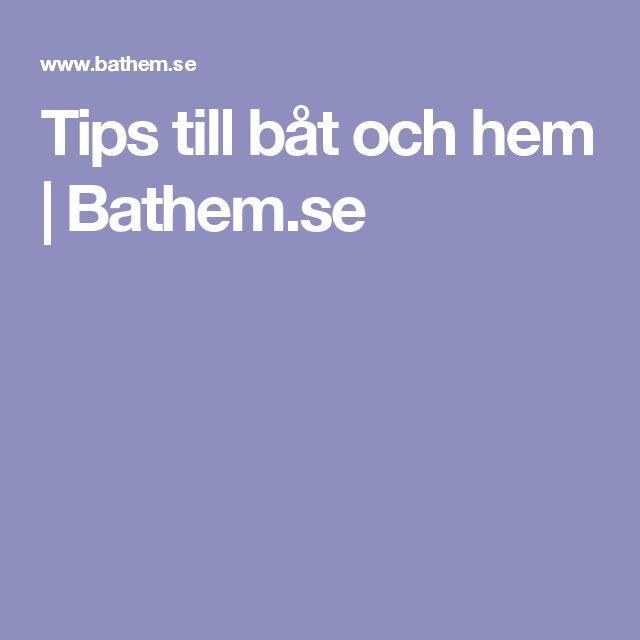 Tips till båt och hem | Bathem.se