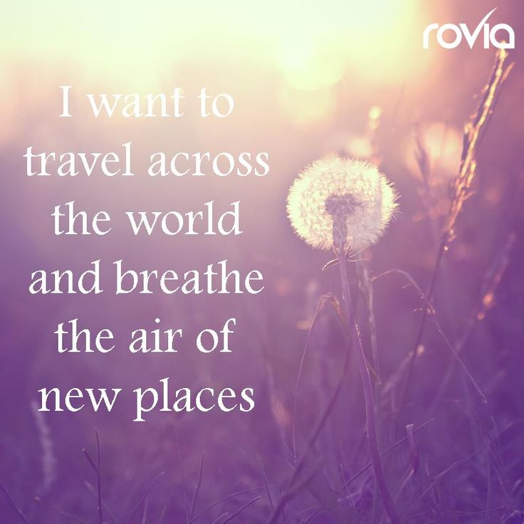 "Places In The World That Start With New: ""I Want To Travel Across The World And Breathe The Air Of"