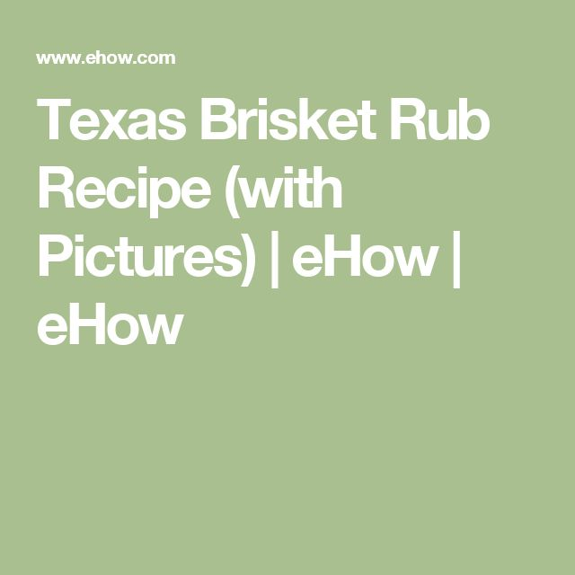 Texas Brisket Rub Recipe (with Pictures)   eHow   eHow
