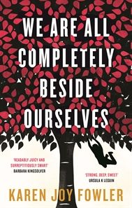 We Are All Completely Beside Oursleves is funny, clever, intimate, honest, analytical and swirling with ideas that will come back to bite you. With a fascinating look at family, friendships, animal and human rights this book is sure to be an entertaining book club choice.
