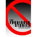 The Forbidden Stories (Kindle Edition)By Steve Silkin
