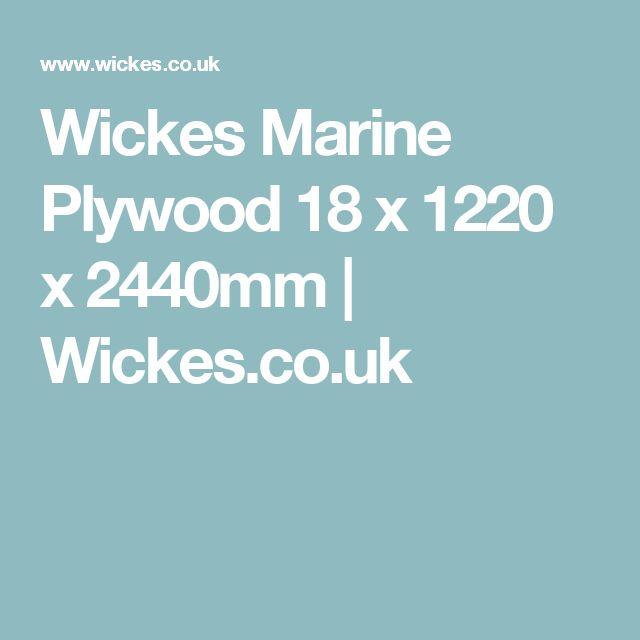 Wickes Marine Plywood 18 x 1220 x 2440mm | Wickes.co.uk