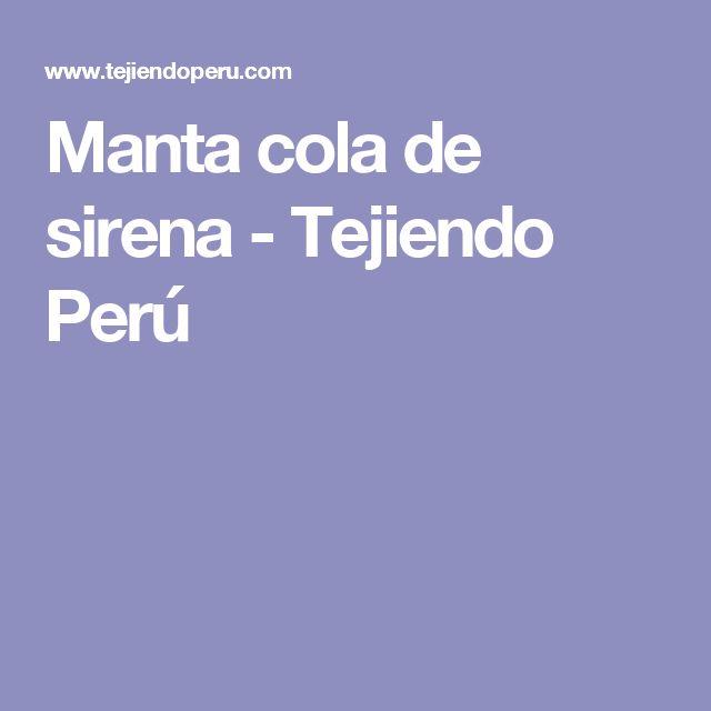 Manta cola de sirena - Tejiendo Perú