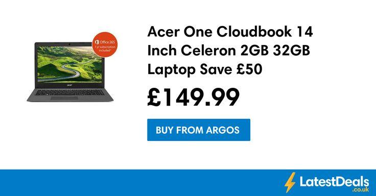 Acer One Cloudbook 14 Inch Celeron 2GB 32GB Laptop Save £50, £149.99 at Argos