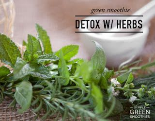 be healthy-page: DETOX YOUR GREEN SMOOTHIES WITH HERBS