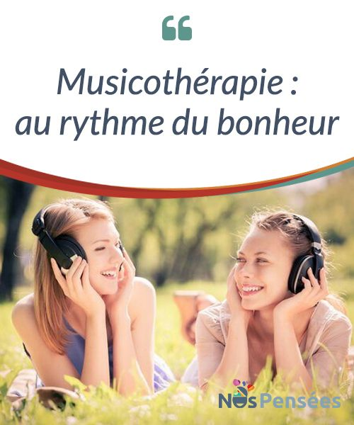 Musicothérapie : au rythme du bonheur  La musique, définie par les Grecs comme «l'art des muses», correspond, selon la #définition traditionnelle du terme, à l'art #d'organiser sensiblement et #logiquement une combinaison cohérente de sons et de silences.  #Curiosités