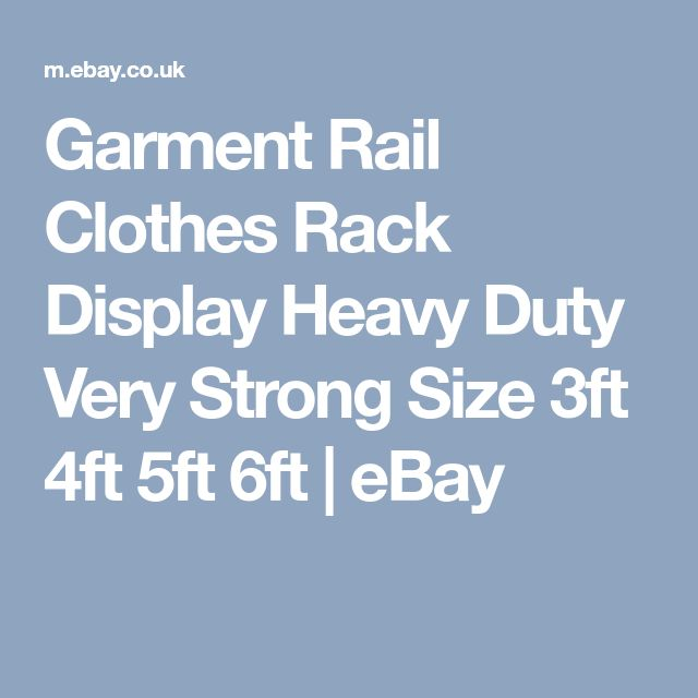 Garment Rail Clothes Rack Display Heavy Duty Very Strong Size 3ft 4ft 5ft 6ft | eBay