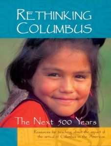 rethinking columbus day essay The book features essays and interviews, poetry, analysis, and stories to present   rethinking columbus: the next 500 years  columbus day iinunie durham.