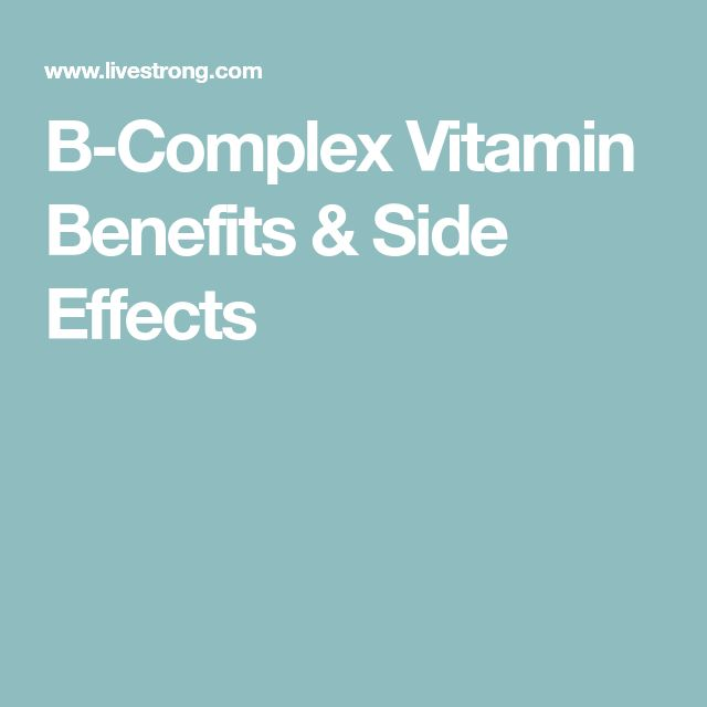 B-Complex Vitamin Benefits & Side Effects