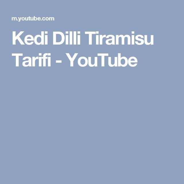 Kedi Dilli Tiramisu Tarifi - YouTube