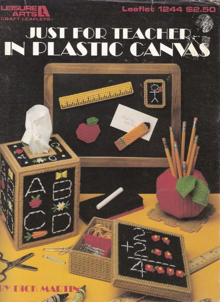 Just for Teacher in Plastic Canvas: Would like this pattern book for plastic canvas...never seen it before.