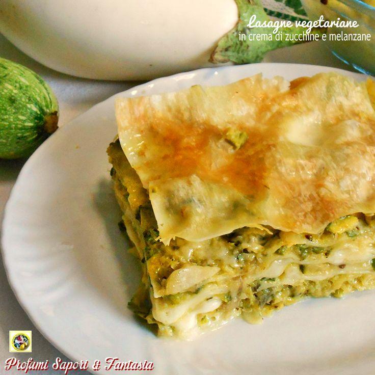 Lasagne vegetariane con crema di zucchine e melanzane ricetta facile