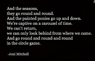 the circle game lyrics | Joni Mitchell - circle game | Lyrics ♫ | Pinterest