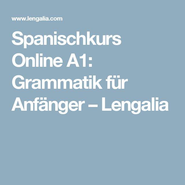Spanischkurs Online A1: Grammatik für Anfänger – Lengalia