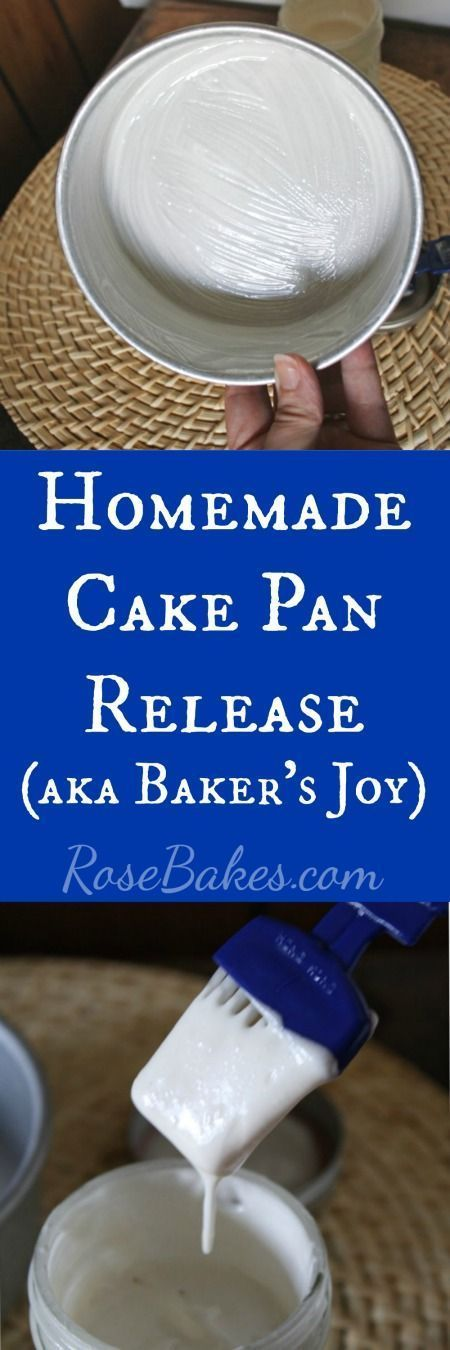 "Homemade Cake Pan Release - a homemade ""Baker's Joy"" if you will that will prevent cakes from sticking every time! 