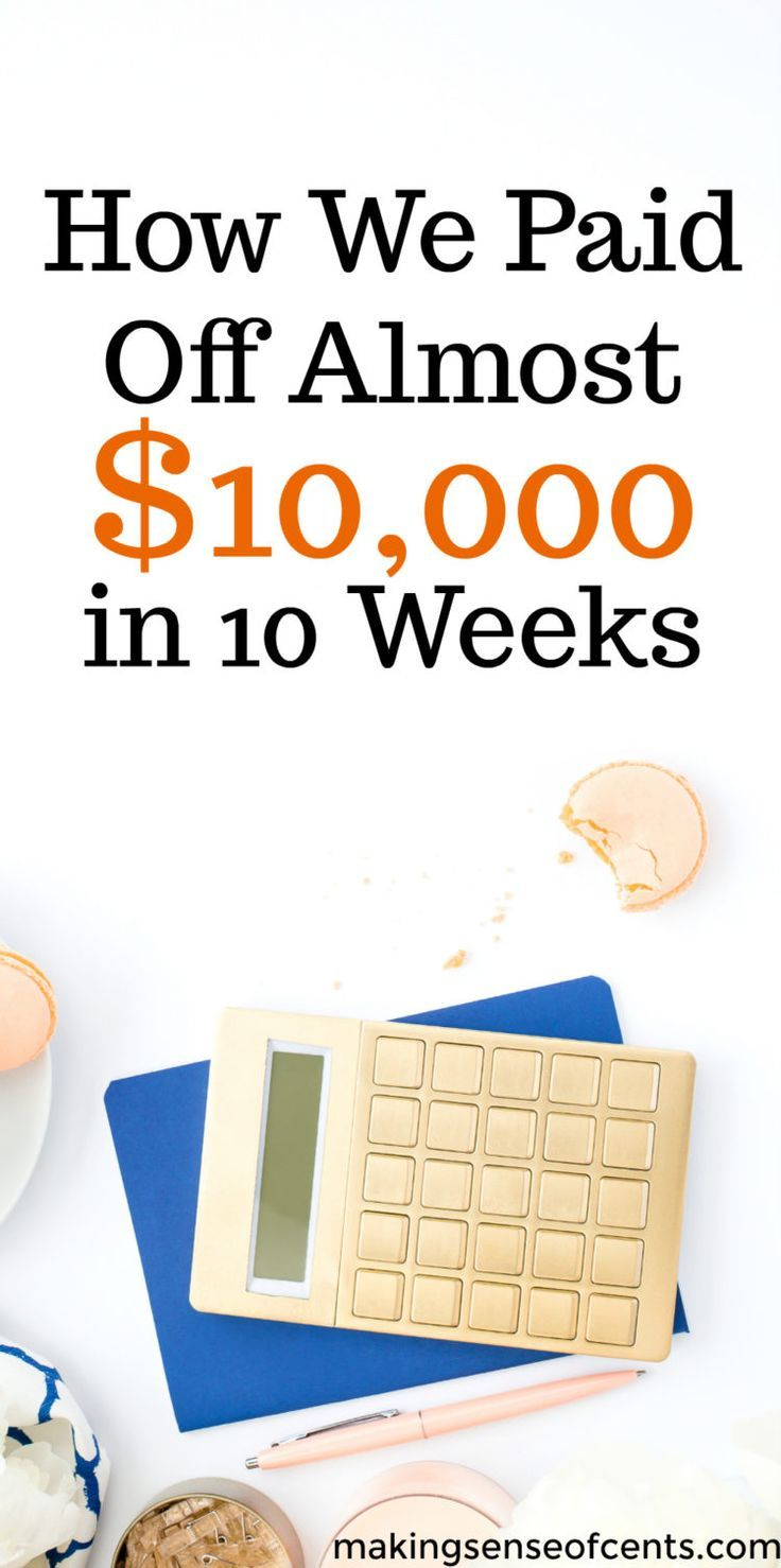How We Paid Off Almost $10,000 in 10 Weeks – Debt Payoff Story