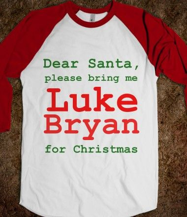 Luke Bryan for Christmas - Miss Halloween - Skreened T-shirts, Organic Shirts, Hoodies, Kids Tees, Baby One-Pieces and Tote Bags Custom T-Shirts, Organic Shirts, Hoodies, Novelty Gifts, Kids Apparel, Baby One-Pieces | Skreened - Ethical Custom Apparel