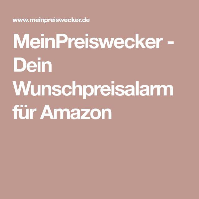 MeinPreiswecker - Dein Wunschpreisalarm für Amazon