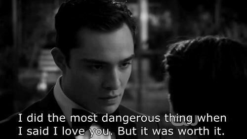 Besides this being Chuck and Blair, that automatically makes this awesome! But the quote makes me feel happy!