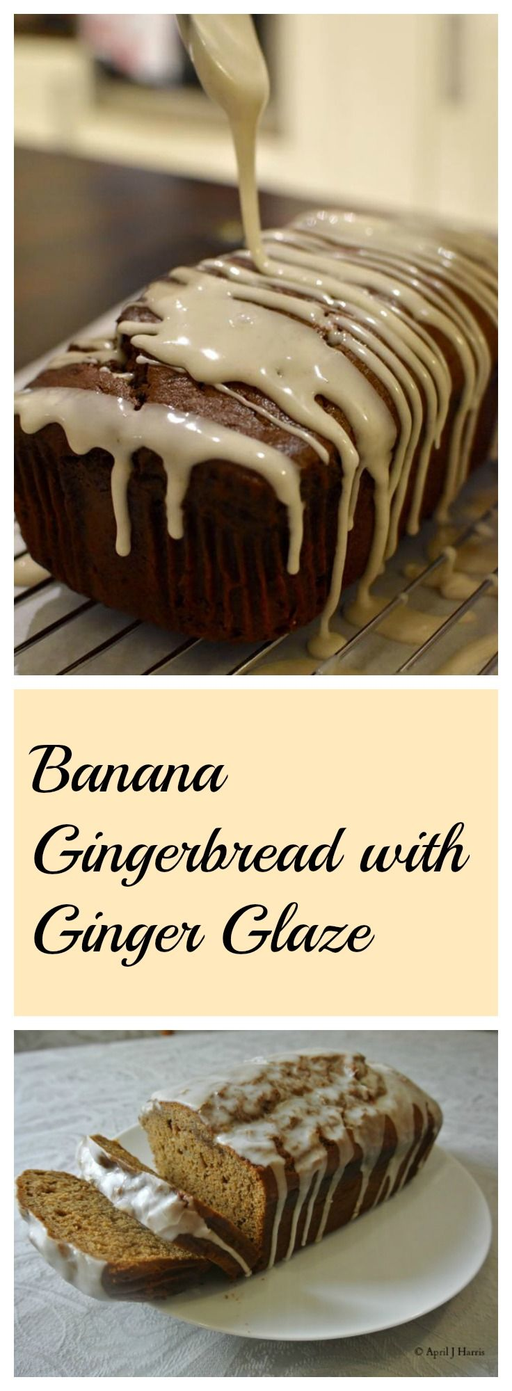 Banana Gingerbread with Ginger Glaze