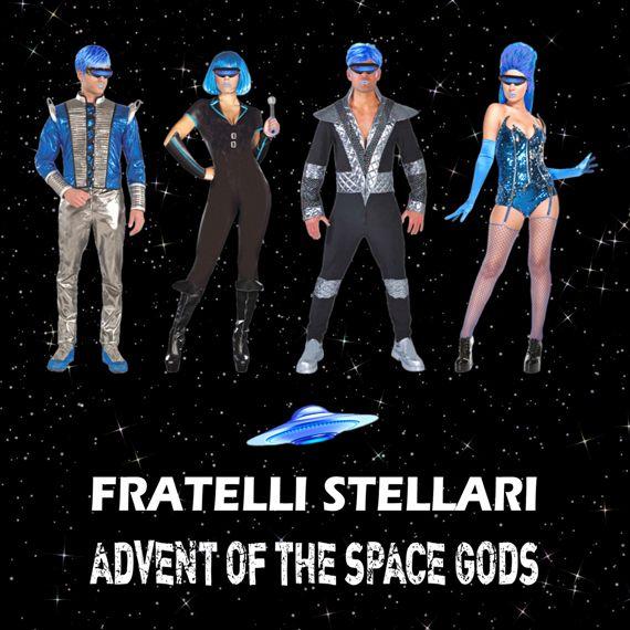 "Fratelli Stellari, ""Advent of the Space Gods"": Audio CD including 16 pop-dance-electronic tracks.   $12.99 on Amazon.com."