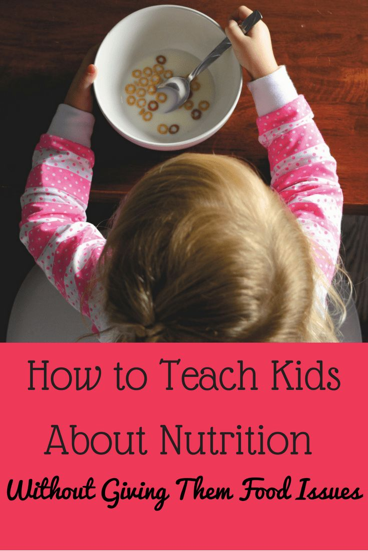 How to teach kids about nutrition without passing on your food issues