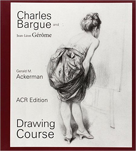 Amazon.fr - Charles Bargue and Jean-Leon Gerome, drawing course - Gerald M. Ackerman, Graydon Parrish - Livres