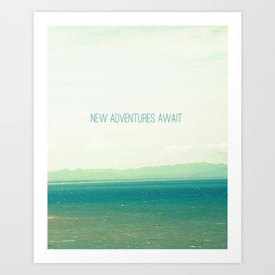 New Adventures Await Art Print by Priyanka Nayar - $15.00