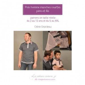 Les cahiers couture de créapassions : polo homme manches courtes, père et fils