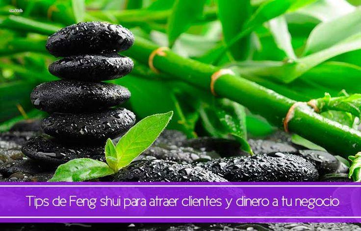 Tips de Feng shui para atraer clientes y dinero a tu negocio