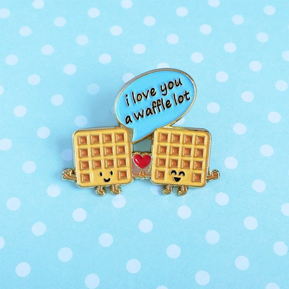 I Love You a Waffle Lot Enamel Pin  waffles by queeniescards