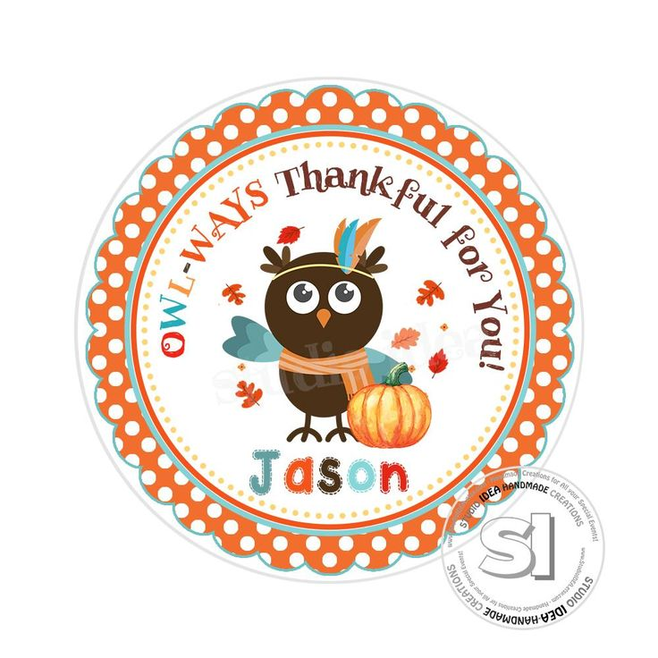 Thanksgiving Custom Printable 2.5'' Tags-Personalized Owl with pumpkin- 2.5 inches Tags- Party Favor DIY Stickers - Tags -Digital file