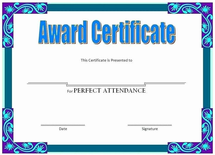 Awesome Printable Perfect Attendance Certificate Template In 2021 Perfect Attendance Attendance Certificate Perfect Attendance Certificate