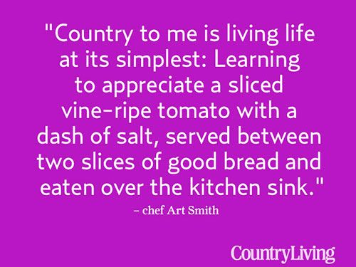 25+ Best Country Living Quotes On Pinterest