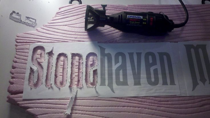carving signs from foam insulation board using a dremel tool