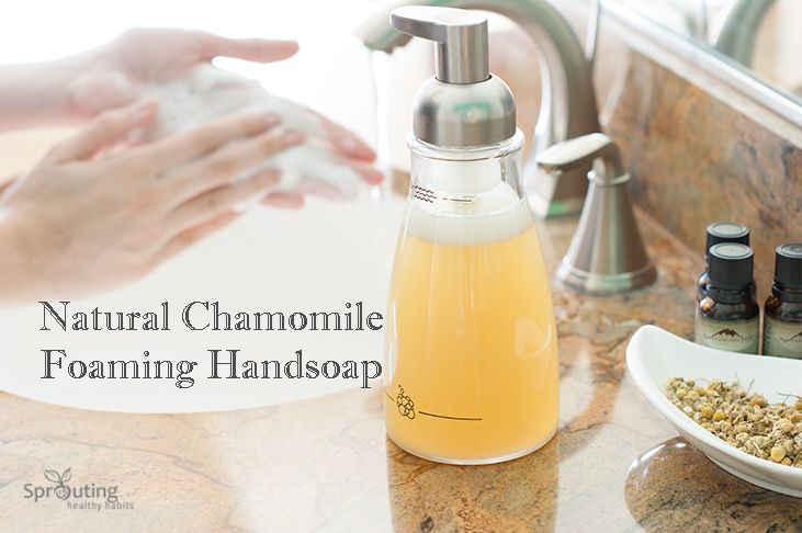 DIY Natural Foaming Hand Soap. Made with castle soap, essential oils, and chamomile. Contains no harmful ingredients, and can be used throughout the house!